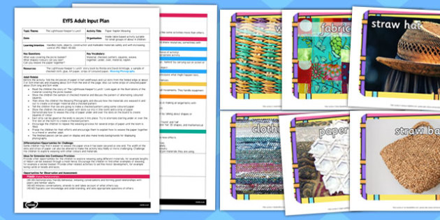 Paper Napkin Weaving EYFS Adult Input Plan and Resource Pack to Support Teaching on The Lighthouse Keeper's Lunch
