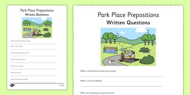 Park Place Prepositions Written Questions - place prepositions, classroom