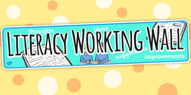 Literacy Working Wall Display Banner - displays, banner, literacy