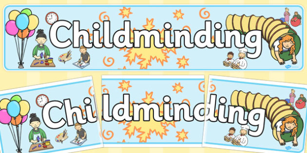 Childminding Display Banner - childminder, displays, banners