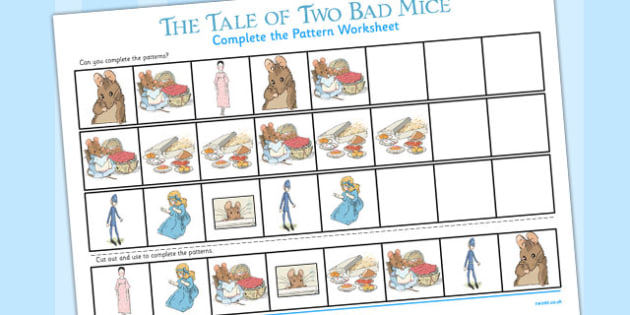 The Tale of Two Bad Mice 'Complete the Pattern' Worksheets - two bad mice