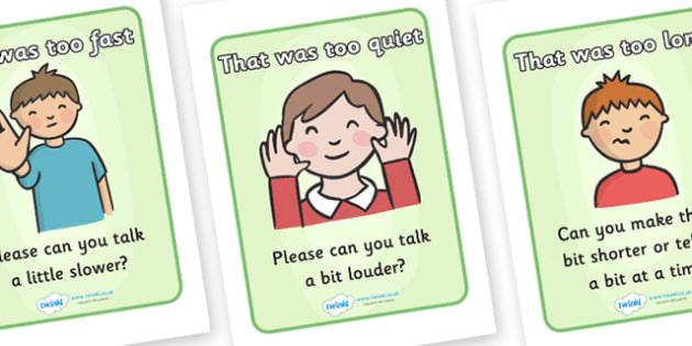 Comprehension Self Monitoring Posters - comprehension, self monitoring, that was too fast, please, repeat, talk slower, talk louder, display, poster, sign