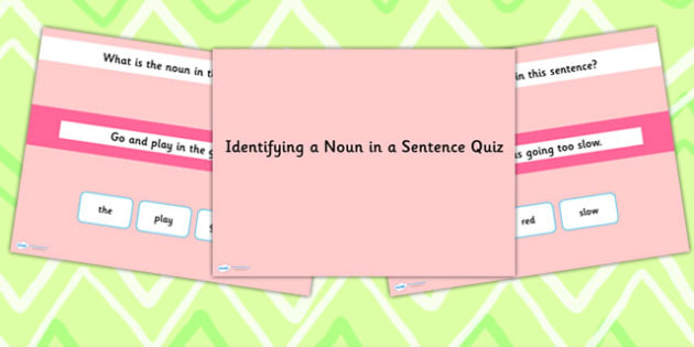 Identifying a Noun in a Sentence SPaG Grammar PowerPoint Quiz