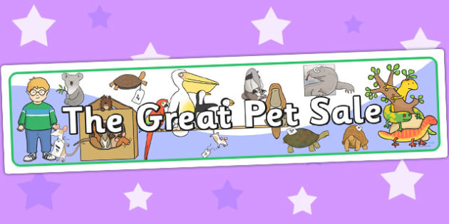 Display Banner to Support Teaching on The Great Pet Sale - pets, animal, banner, display