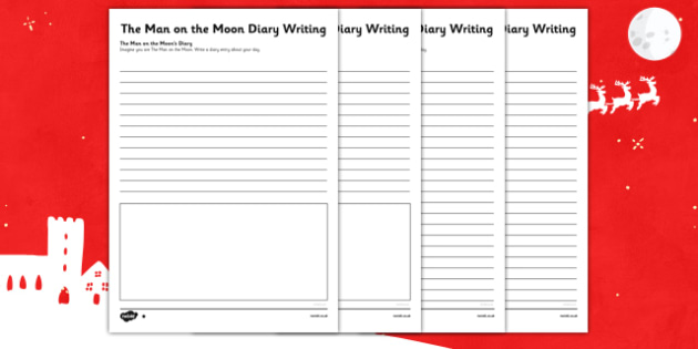 The Man on the Moon Diary Writing - the man on the moon, diary writing, diary, writing