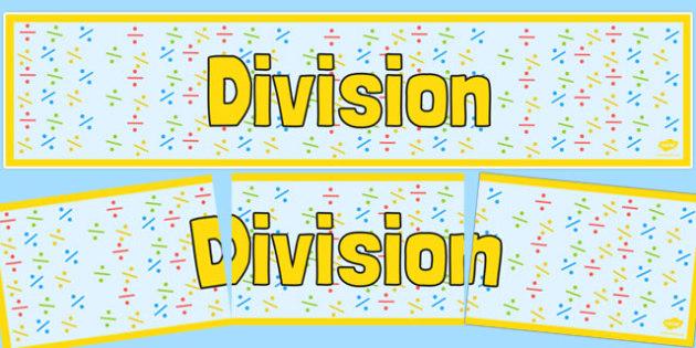 Division Display Banner - division, display banner, display, banner, divide, maths, numeracy