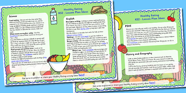 Healthy Eating Lesson Plan Ideas KS2 - healthy eating, KS2, ideas