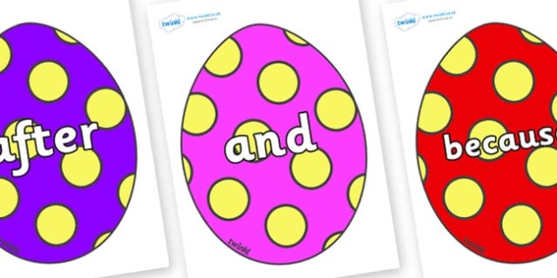 Connectives on Easter Eggs (Spots) - Connectives, VCOP, connective resources, connectives display words, connective displays