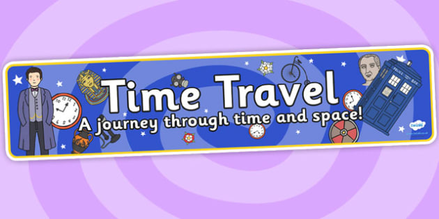 Time Travel Role Play Banner-time travel, role play, banner, role play banner, time travel role play, display banner, banner for role play