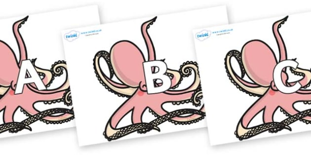 A-Z Alphabet on Octopuses - A-Z, A4, display, Alphabet frieze, Display letters, Letter posters, A-Z letters, Alphabet flashcards