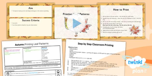PlanIt - Art LKS2 - Autumn Lesson 3: Printing Leaf Patterns Lesson Pack