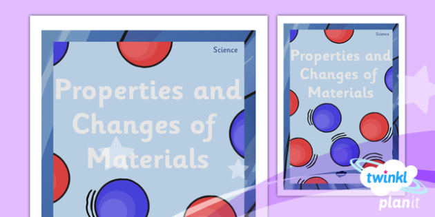 PlanIt - Science Year 5 - Properties and Changes of Materials Unit Book Cover - planit, science, year 5, book cover, unit, book, cover, properties and changes of materials