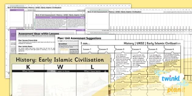 PlanIt - History UKS2 - Early Islamic Civilisation Unit Assessment Pack - planit, history, early islamic civilisation