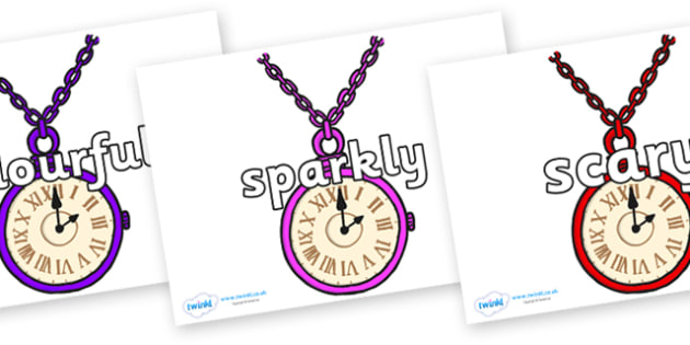 Wow Words on Pocket Watches - Wow words, adjectives, VCOP, describing, Wow, display, poster, wow display, tasty, scary, ugly, beautiful, colourful sharp, bouncy