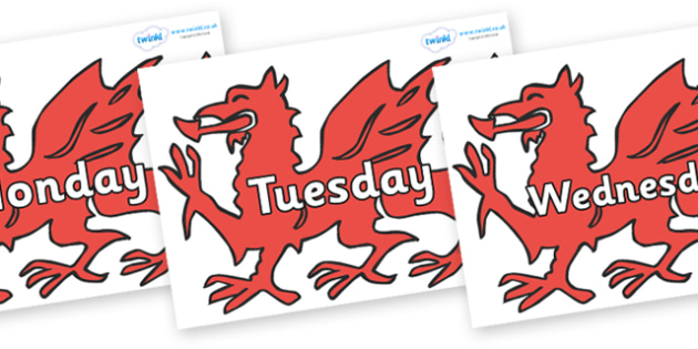 Days of the Week on Welsh Dragons - Days of the Week, Weeks poster, week, display, poster, frieze, Days, Day, Monday, Tuesday, Wednesday, Thursday, Friday, Saturday, Sunday