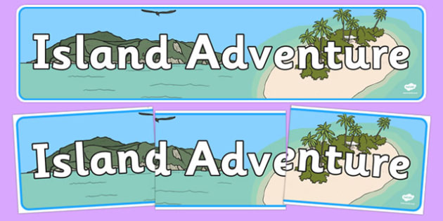 Island Adventure Display Banner - island adventure, display banner, display, banner, island, adventure