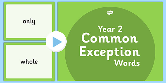 Year 2 Common Exception Words PowerPoint - year 2, common exception words, powerpoint