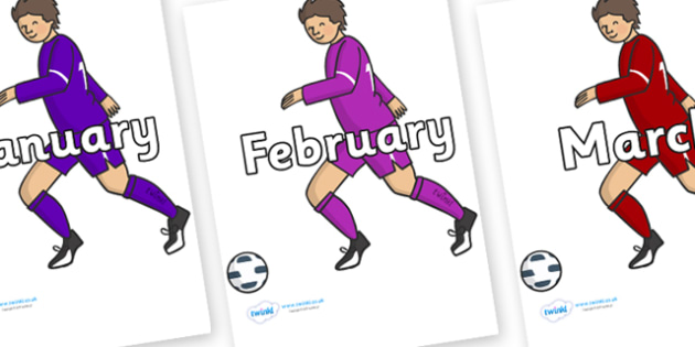 Months of the Year on Football Players - Months of the Year, Months poster, Months display, display, poster, frieze, Months, month, January, February, March, April, May, June, July, August, September