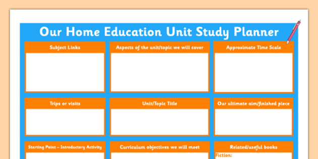Our Home Education Unit Study Planner - planning, topic, overview