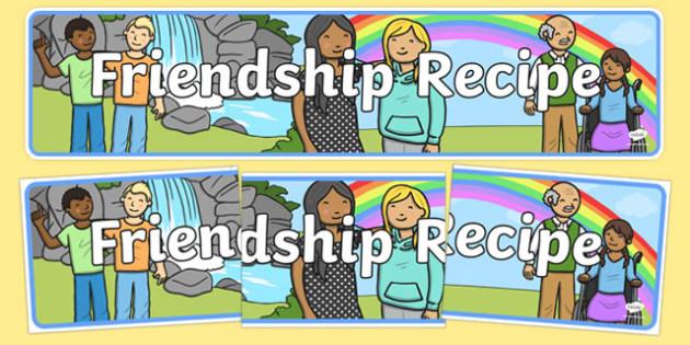 Friendship Recipe Display Banner - friendship recipe, friendship, recipe, display banner