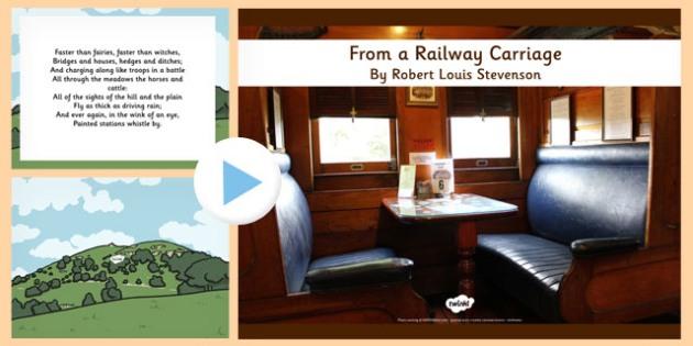 R L Stevenson From a Railway Carriage Poem PowerPoint - stevenson