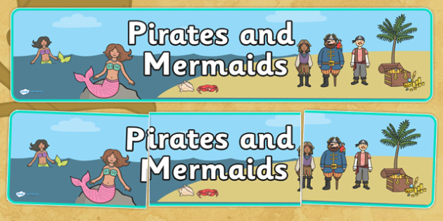 Pirates and Mermaids Topic Display Banner - pirates and mermaids display banner, pirates and mermaids, pirates display banner, mermaids display banner