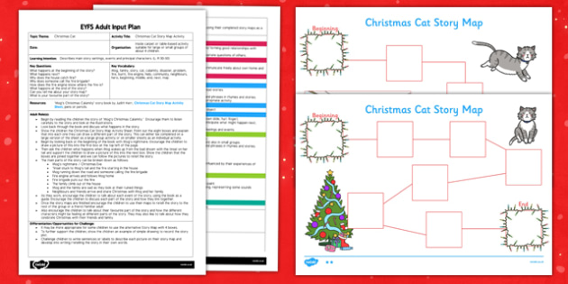 Christmas Cat Story Map Activity EYFS Adult Input Plan and Resource Pack - mog, christmas cat, story map