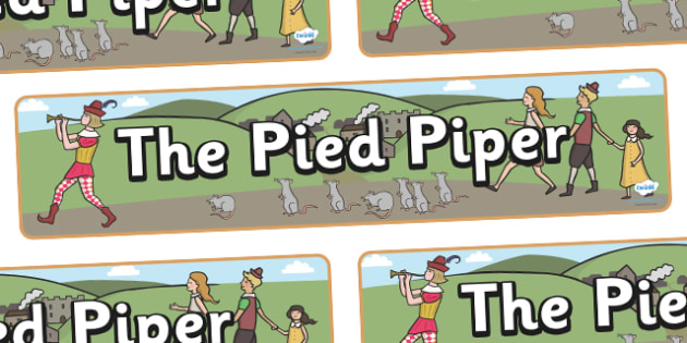 The Pied Piper Display Banner - Pied Piper, story, children, rats, Hamelin, pipes, display, banner, sign, poster, cats, cave, villagers, mountain, town, money, story book