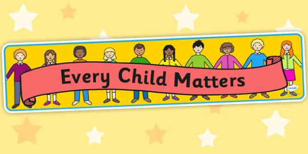 Every Child Matters Display Banner - classroom management, banner