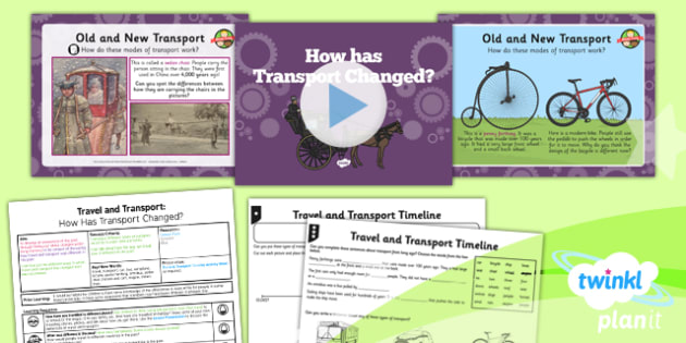 PlanIt History Travel Transport Lesson 1 How Has Transport Change