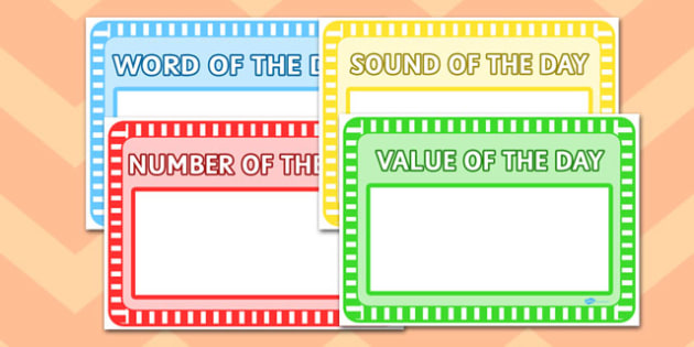 Word, Number, Sounds and Value of the Day Sheets - word, number, sound, value, day