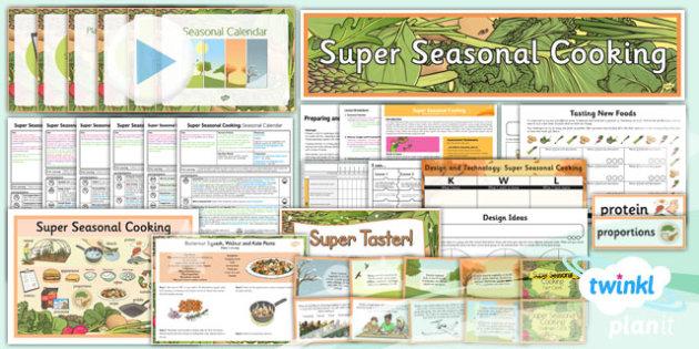 PlanIt - D&T UKS2 - Super Seasonal Cooking Unit Pack