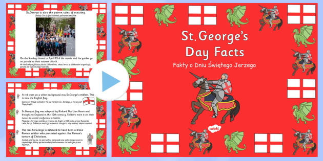 St George's Day Information PowerPoint Polish Translation - polish, st georges day, st georges day powerpoint, st georges day information, about st georges day, saint georges day