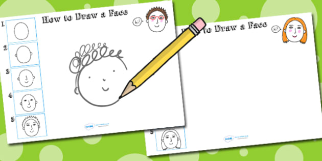 How to Draw a Face Worksheet - drawing, people, wet play, design