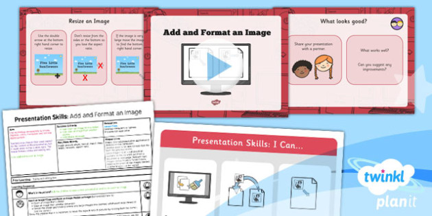 Computing Y2 Presentation Skills Lesson 4 Add and Format an Image