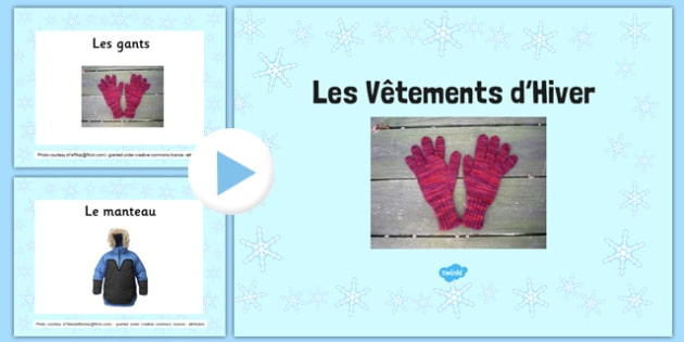 Les Vêtements d'Hiver Photo Display PowerPoint French - french, winter, clothes, photos, display, powerpoint
