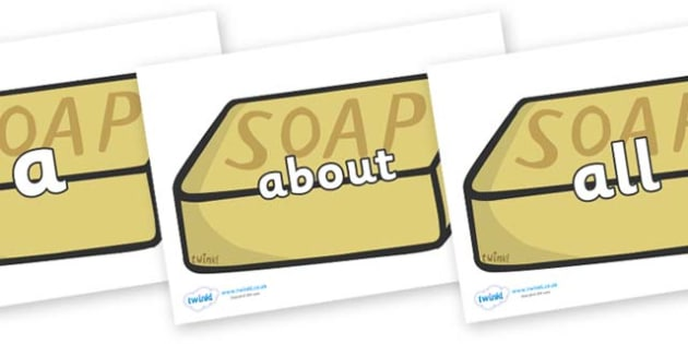 100 High Frequency Words on Soap - High frequency words, hfw, DfES Letters and Sounds, Letters and Sounds, display words