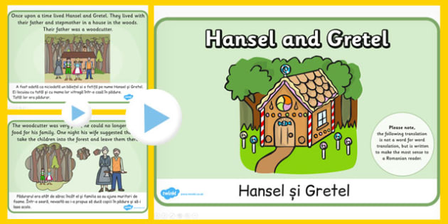 Hansel and Gretel Story PowerPoint EAL Romanian Translation