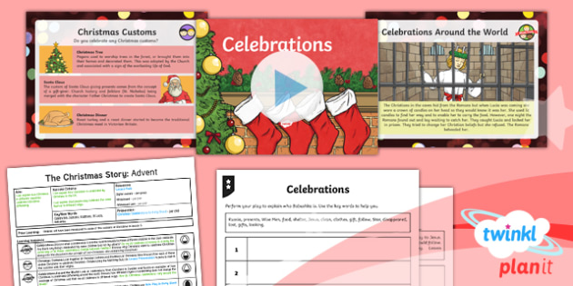 PlanIt - RE Year 6 - The Christmas Story Lesson 6: Celebrations Lesson Pack