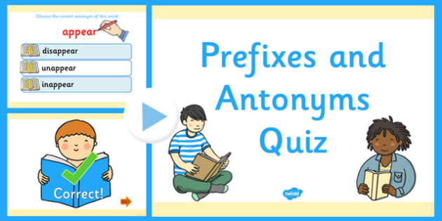 Prefixes and Antonyms Multiple Choice Quiz Game PowerPoint - prefixes powerpoint, antonyms powerpoints, prefix and antonym quiz powerpoint, prefix, antonym