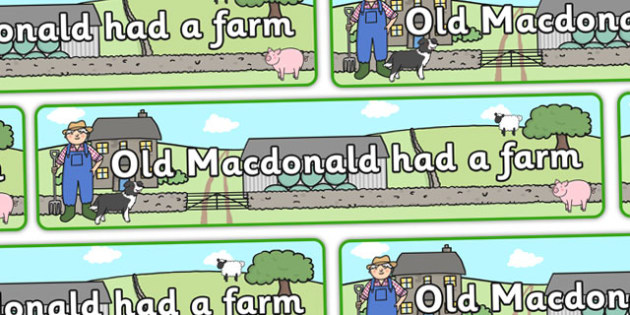 Old MacDonald Had a Farm Display Banner - Old MacDonald Had a Farm, nursery rhyme, banner, rhyme, rhyming, nursery rhyme story, nursery rhymes, farm, farm animals, action song, Old MacDonald resources