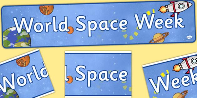 World Space Week Display Banner - banners, displays, poster