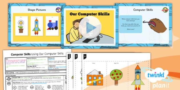 PlanIt - Computing Year 1 - Computer Skills Lesson 6: Using Our Computer Skills Lesson Pack