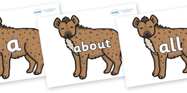 100 High Frequency Words on Hyenas - High frequency words, hfw, DfES Letters and Sounds, Letters and Sounds, display words