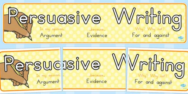 Persuasive Write Argument Evidence For Against Banner - australia