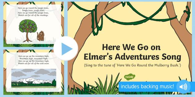 here we go on elmers adventures song powerpoint elmer