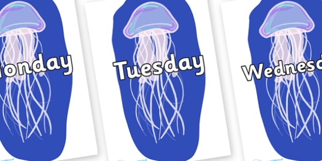 Days of the Week on Jellyfish - Days of the Week, Weeks poster, week, display, poster, frieze, Days, Day, Monday, Tuesday, Wednesday, Thursday, Friday, Saturday, Sunday