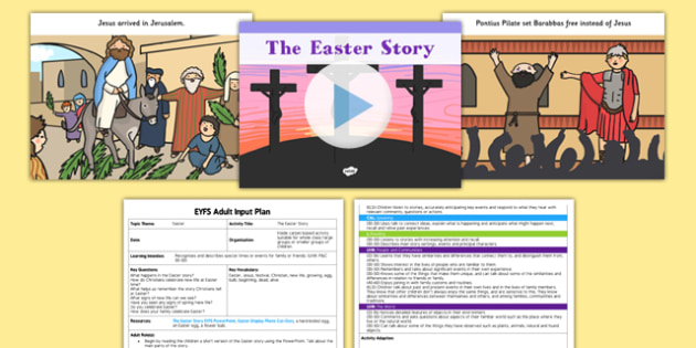 The Easter Story EYFS Adult Input Plan and Resource Pack - early years