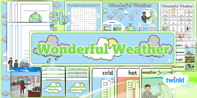 PlanIt - Geography - Year 1 - Wonderful Weather Unit Additional Resources