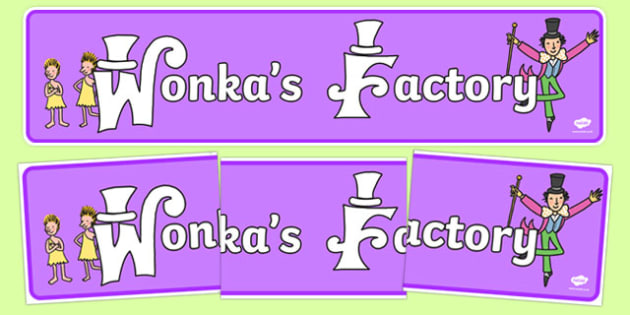 Wonka's Factory Display Banner - wonkas factory, display banner, display, banner, willy wonka, charlie and the chocolate factory